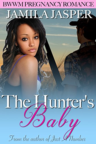 Search : The Hunter's Baby: BWWM Pregnancy Romance