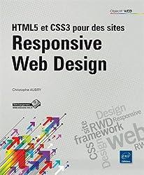 HTML5 et CSS3 pour des sites Responsive Web Design