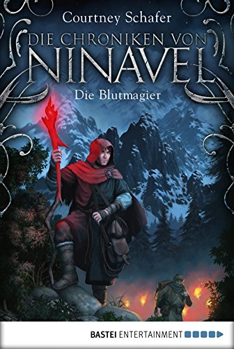Die Chroniken von Ninavel - Die Blutmagier: Roman (Fantasy. Bastei Lübbe Taschenbücher) (German Edition)