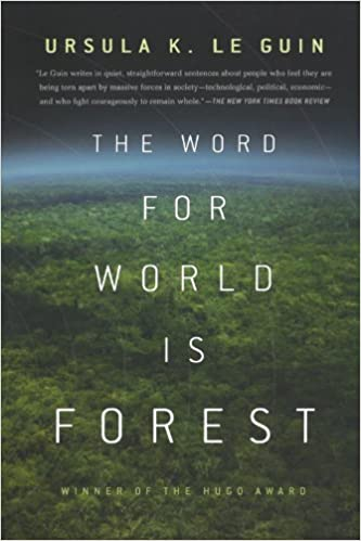 The word for world is Forest [EN] - Ursula K. Le Guin