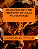 Analysis of the History of Aale Muhammad, Qadi Bohlool Bahjat Afandi, 1494329549