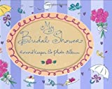 My Bridal Shower (Record Keeper Photo Albums) by Evelyn Beilenson (1/1/2000)