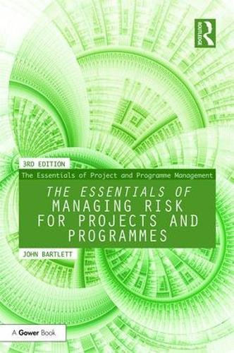 Price comparison product image The Essentials of Managing Risk for Projects and Programmes (The Essentials of Project and Programme Management)
