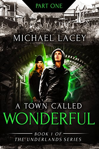 A Town Called Wonderful by Michael Lacey ebook deal