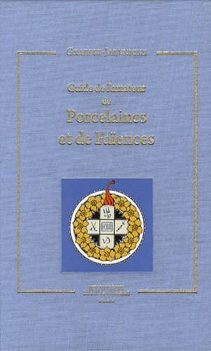 Guide de l'amateur de Porcelaine et de Faïences