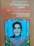 Enciclopedia biografica del beisbol cubano tomo II.cubanos en las grandes ligas