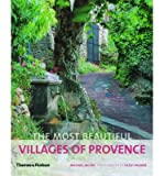 [(The Most Beautiful Villages of Provence )] [Author: Michael Jacobs] [May-2012]