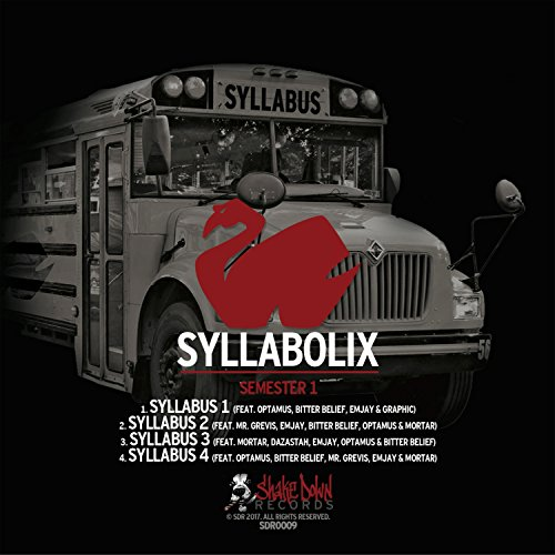 Syllabus 2 (feat. Mr Grevis, Emjay, Bitter Belief, Optamus, Mortar, Hi Hat & Rob Shaker) -