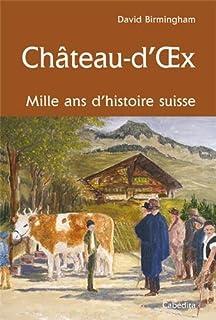 Château-d'Oex : mille ans d'histoire Suisse, Birmingham, David