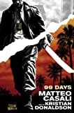 99 Days (Vertigo Crime) by Matteo Casali (2011-08-23)
