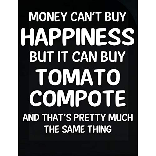 Inked Creatively Money Can't Buy Happiness But It Can Buy Tomato Compote - Sticker ()