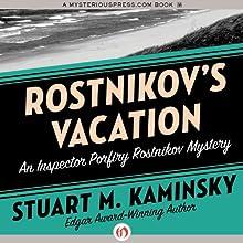 Rostnikov's Vacation Audiobook by Stuart M. Kaminsky Narrated by John McLain