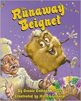 The Runaway Beignet por Connie Morgan