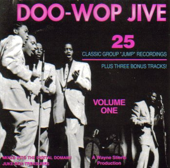 Colt Wing (Doo-Wop Jive, Vol. 1 (25 Classic Vocal Group