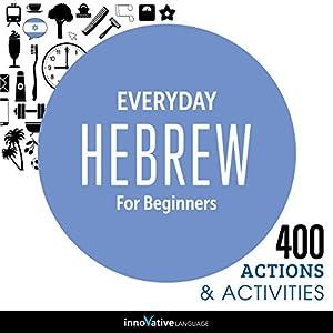 Everyday Hebrew for Beginners - 400 Actions & Activities Rede
