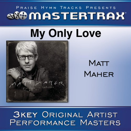 My Only Love [Performance Tracks]