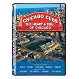 Chicago Cubs: The Heart & Soul of Chicago by Bob Costas