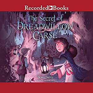 The Secret of Dreadwillow Carse Audiobook