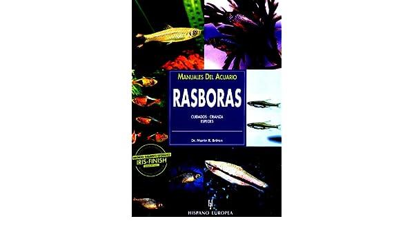 Rasboras (Manuales del acuario: Animales de compañía / Aquarium Manuals: Pets) (Spanish Edition): Martin R. Brittan: 9788425513862: Amazon.com: Books