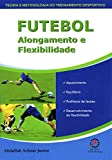 capa de Futebol: alongamento e flexibilidade