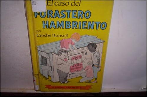 Amazon com: El Caso Del Forastero Hambriento / Case of the Hungry