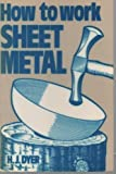 How to Work Sheet Metal, Herbert J. Dyer, 0853440840
