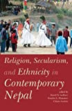 img - for Religion, Secularism, and Ethnicity in Contemporary Nepal book / textbook / text book
