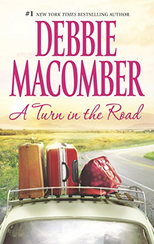 A Turn In The Road by Debbie Macomber