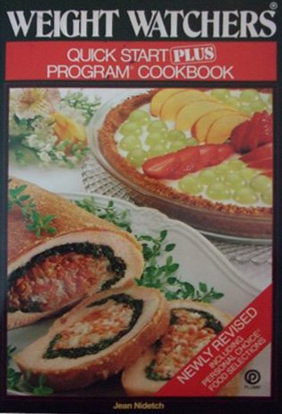 Weight Watchers Quick Start Plus Program Cookbook (Including Personal Choice Food Selections)
