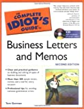 Business Letters and Memos - The Complete Idiot's Guide, Tom Gorman, 1592574246