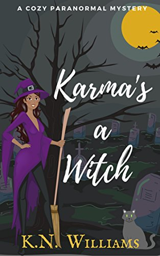 Karma's a Witch (The Eves Hallow Paranormal Cozy Series Book 1) by [Williams, K.N.]
