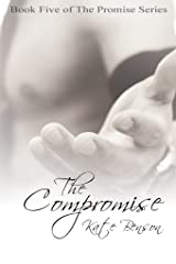 The Compromise (The Promise Series Book 5) Kindle Edition