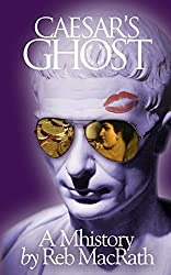 Caesar's Ghost: A Mhistory (The Fast and the Furies: Suspense Book 5)