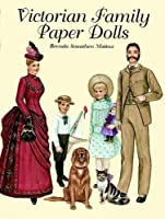 Victorian Family Paper Dolls (Dover Victorian