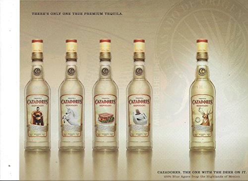 PRINT AD For 2007 Cazadores Tequila The One With The Deer On It