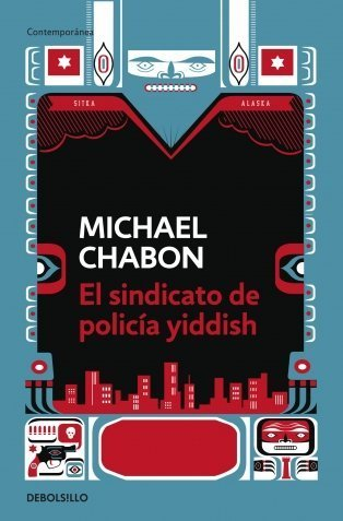 El sindicato de policia Yiddish / The Yiddish Policemen's Union (Spanish Edition) Tra edition by Chabon, Michael published by Random House Mondadori Paperback