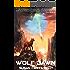 WOLF DAWN: Science Fiction Thriller/ Romance (Forsaken Worlds Book 1)