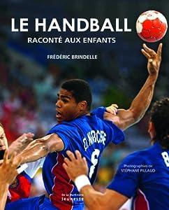 """Afficher """"Le handball raconté aux enfants"""""""