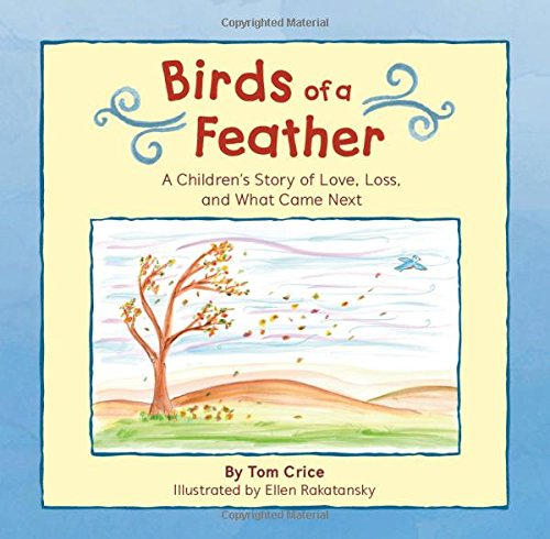 Download Birds of a Feather: A Children's Story of Love, Loss, and What Came Next pdf epub