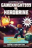 img - for Gameknight999 vs. Herobrine: Herobrine Reborn Book Three: A Gameknight999 Adventure: An Unofficial Minecrafter s Adventure (Minecraft Gamer's Adventure) book / textbook / text book