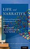 img - for Life and Narrative: The Risks and Responsibilities of Storying Experience (Explorations in Narrative Psychology) book / textbook / text book