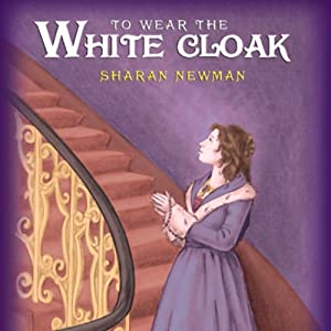 To Wear the White Cloak Audiobook