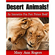 Desert Animals: An Interactive Fun Fact Picture Book! (Amazing Animal Facts Series)