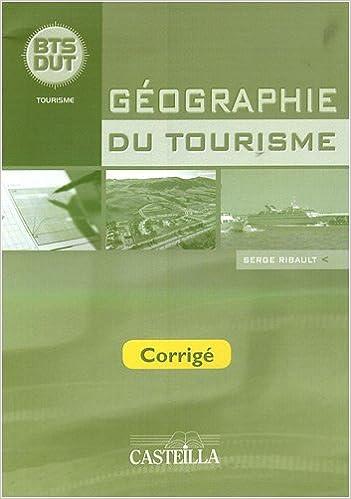 Téléchargement Géographie du tourisme BTS-DUT : Corrigé pdf, epub