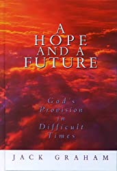 A Hope and a Future: God's Provision in Difficult Times
