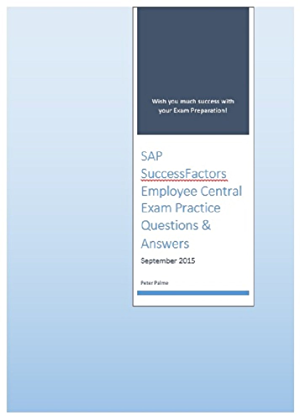 SAP SuccessFactors Employee Central Certified Application Associate Exam Practice Questions and Answers