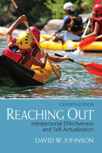 Download Reaching Out: Interpersonal Effectiveness and Self-Actualization (11th Edition) Pdf