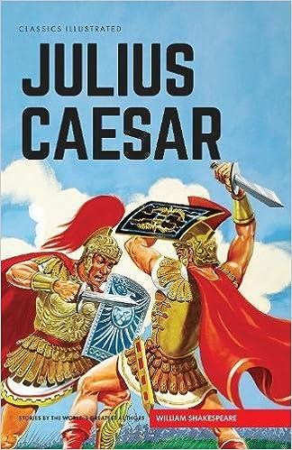 Julius Caesar (Classics Illustrated) Hardcover – April 24, 2017