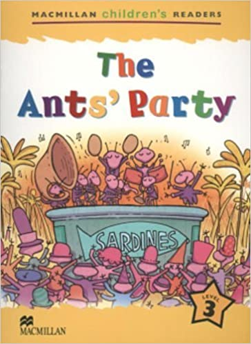 Book The Ant's Party: Level 3 (Macmillan Children's Readers (International)) by Nick Beare (2004-01-01)