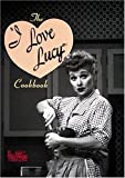 The I Love Lucy Cookbook (Hollywood Hotplates) by Sarah Key (1994-10-01)